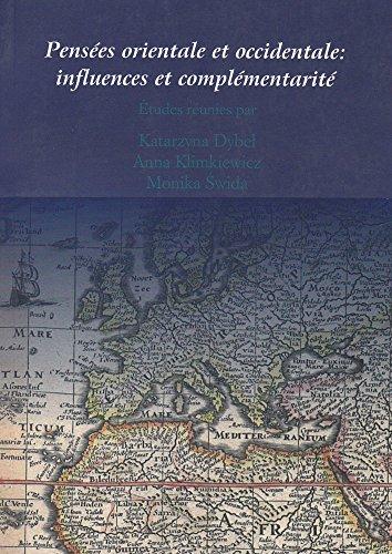 Pensées orientale et occidentale: influences et complémentarité: El-Mostafa Chadli; Maciej