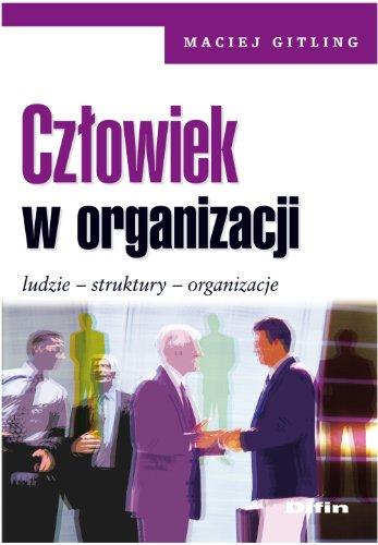 9788376417790: Czlowiek w organizacji