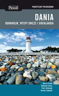 Dania, Bornholm, Wyspy Owcze i Grenlandia. Praktyczny: Szyma Marcin, Lazarz