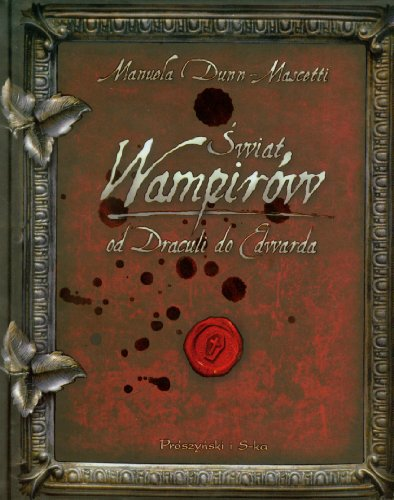 9788376484105: Świat wampirów Od Draculi do Edwarda