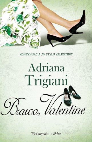 Brawo, Valentine (polish): Trigiani Adriana
