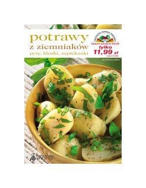 Potrawy z ziemniakow. Pyzy, kluski, zapiekanki (polish): Praca Zbiorowa