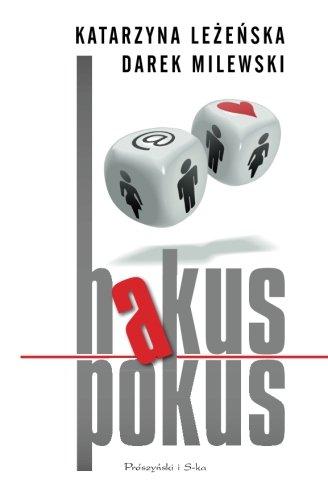 Hakus Pokus (Polish Edition): Katarzyna Lezenska