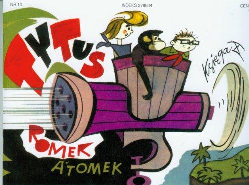 Tytus, Romek i Atomek. Ksiega 10: Chmielewski Henryk Jerzy