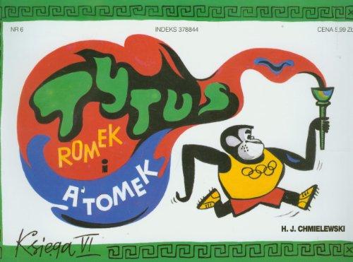 Tytus, Romek i Atomek. Ksiega 6: Chmielewski Henryk Jerzy