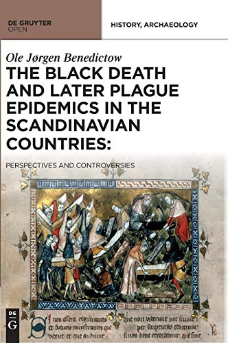 9788376560465: The Black Death and Later Plague Epidemics in the Nordic Countries:: Perspectives and Controversies