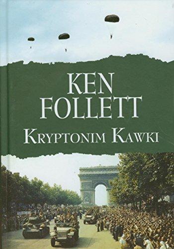 Kryptonim Kawki (polish): Ken Follett