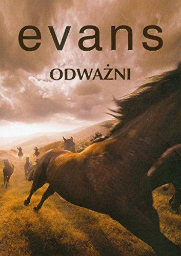 Odwazni (Polska wersja jezykowa): Nicholas Evans