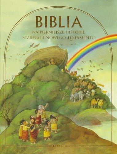 Biblia Najpiekniejsze historie Starego i Nowego Testamentu: Delval Marie-Helene