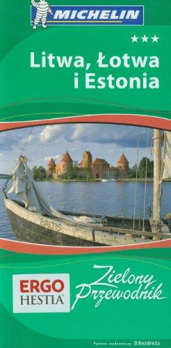 9788376611112: Litwa Lotwa i Estonia Zielony Przewodnik