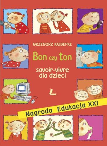 Bon czy ton: Kasdepke, Grzegorz
