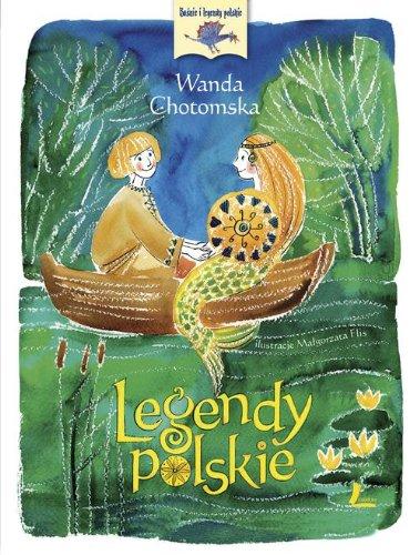 Legendy Polskie: Wanda Chotomska