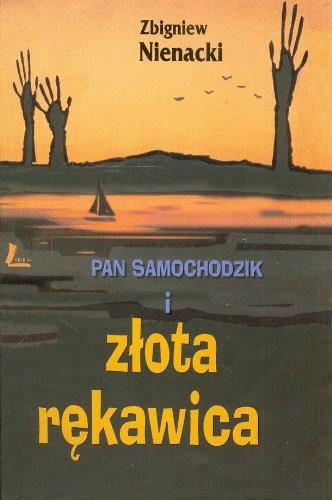 Pan Samochodzik i zlota rekawica: Nienacki, Zbigniew