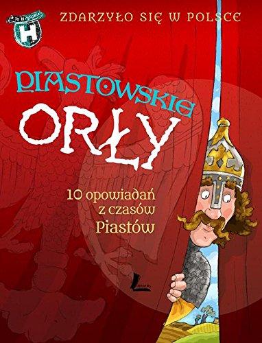 9788376724317: Piastowskie Orly