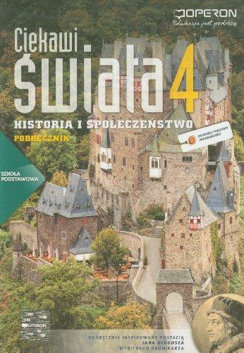 9788376804064: Ciekawi swiata 4 Historia i spoleczenstwo Podrecznik + atlas: Szkola podstawowa