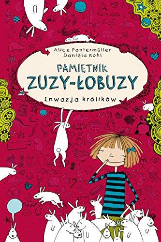 Pamietnik Zuzy-Lobuzy Inwazja krolikow: Pantermuller, Alice