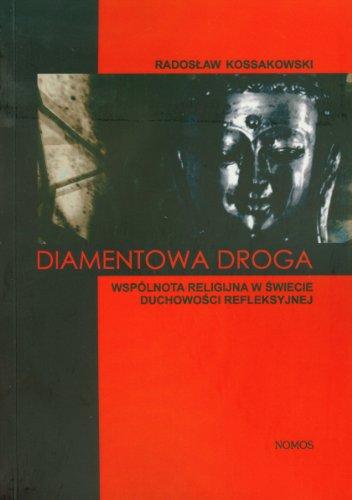 Diamentowa droga: Kossakowski Radoslaw