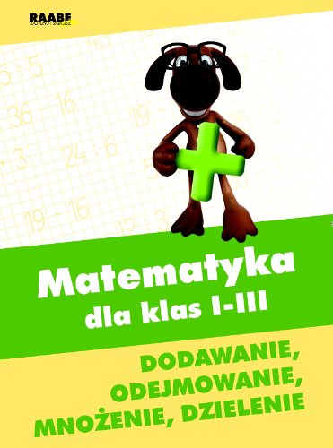 9788376966632: Matematyka dla klas 1-3