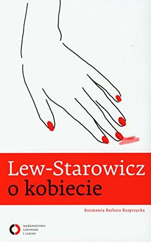 Lew Starowicz o kobiecie: Barbara Kasprzycka; Zbigniew
