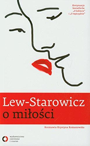 Lew-Starowicz o milosci: Lew-Starowicz, Zbigniew