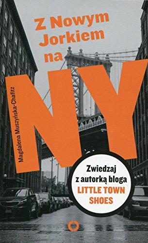 9788377002209: Z Nowym Jorkiem na NY