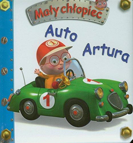Auto Artura. Maly chlopiec: Nathalie Belineau