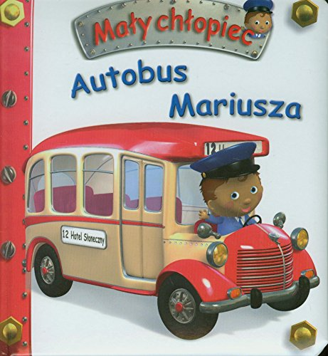 Autobus Mariusza. Maly chlopiec: Nathalie Belineau