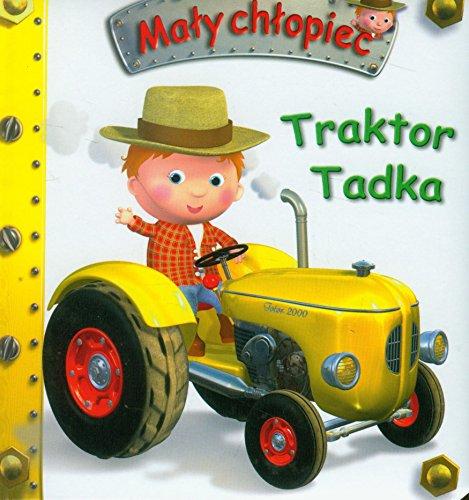 Traktor Tadka. Maly chlopiec (polish): Nathalie Belineau