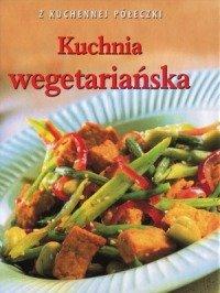 9788377089699: Kuchnia wegetarianska. Z kuchennej poleczki