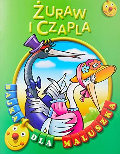 9788377111987: Zuraw i czapla. Bajka dla maluszka (polish)