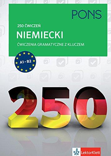 9788377156056: 250 cwiczen. Niemiecki. Cwiczenia gramatyczne z kluczem