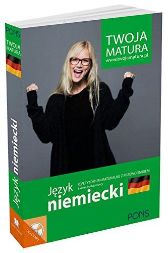 9788377158784: Twoja matura Jezyk niemiecki Repetytorium maturalne z przewodnikiem Zakres podstawowy
