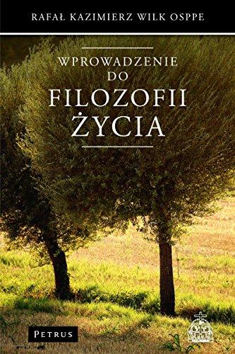 Wprowadzenie do filozofii zycia: Wilk Rafal Kazimierz
