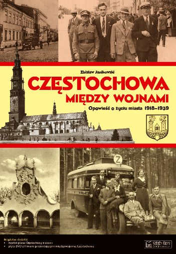 Czestochowa miedzy wojnami: Zdzislaw Janikowski