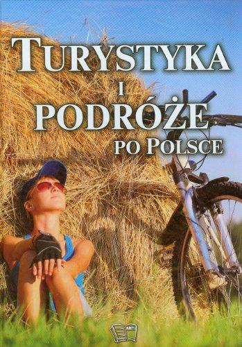Turystyka i podroze po Polsce