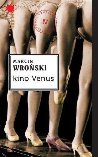 Kino Venus (Paperback): Marcin Wronski