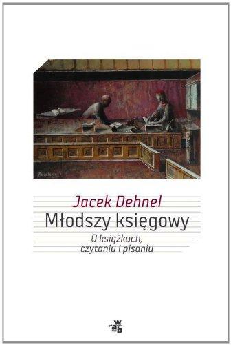 Mlodszy ksiegowy (Hardback): Jacek Dehnel