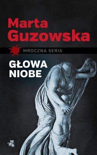 9788377478134: Glowa Niobe