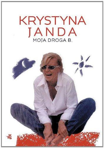 Moja droga B.: Janda Krystyna