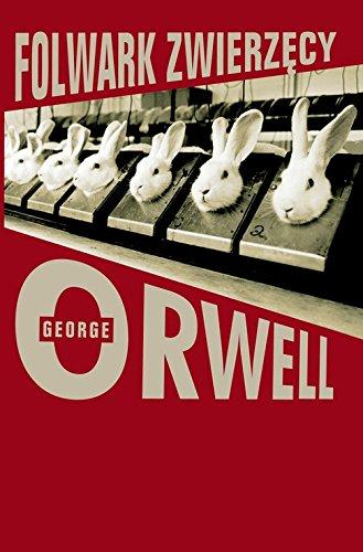 Folwark zwierzecy (Paperback): George Orwell