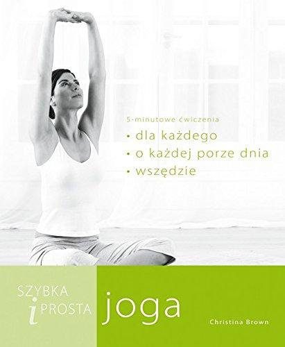 9788377581339: Szybka i prosta joga (polish)