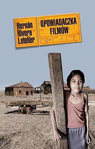 Opowiadaczka filmow: Letelier Hernan Rivera