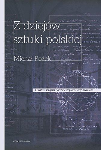 9788377671207: Z dziejow sztuki Polskiej