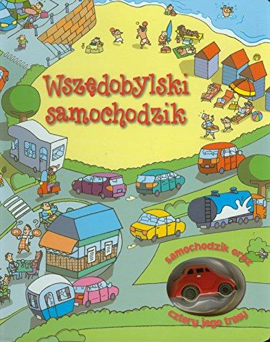 9788377706350: Wszedobylski samochodzik. Samochodzik oraz cztery jego trasy (polish)