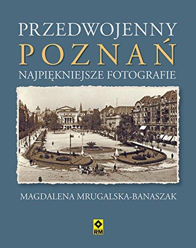 9788377731277: Przedwojenny Poznan