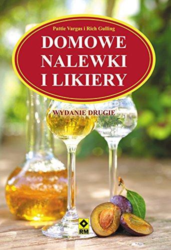 9788377732267: Domowe Nalewki i Likiery