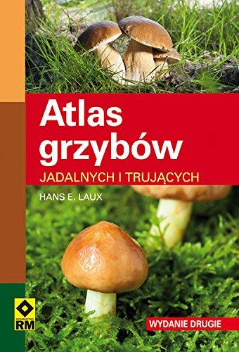 9788377733042: Atlas grzybów jadalnych i trujacych