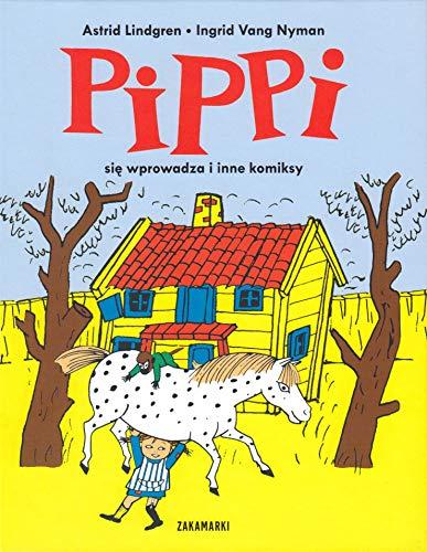 9788377761076: Pippi sie wprowadza i inne komiksy