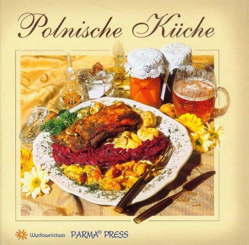 9788377770832: Kuchnia Polska wersja niemiecka