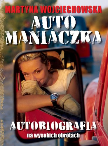 Automaniaczka: Wojciechowska, Martyna